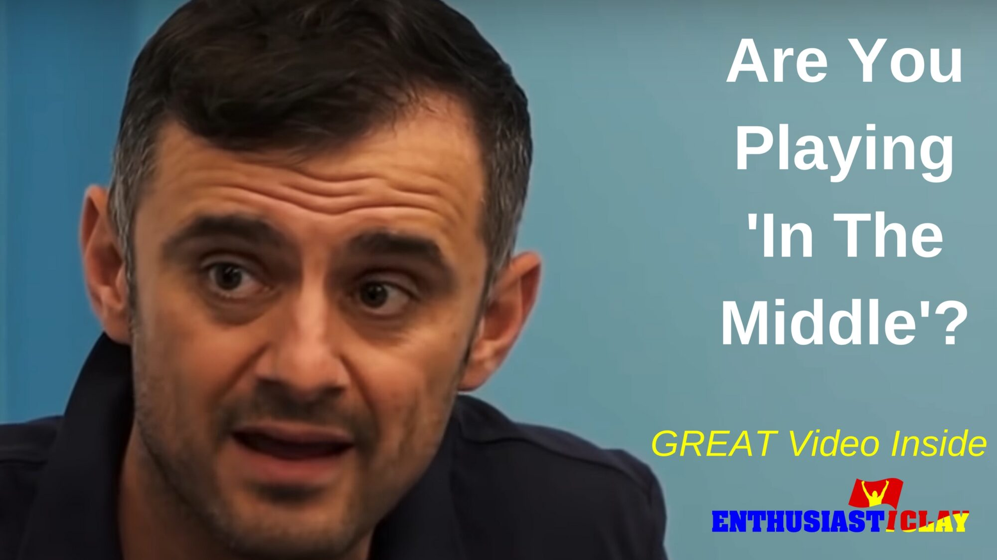 What To Do If You're Not Just Like Gary Vee